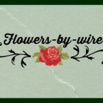 flowers by wire